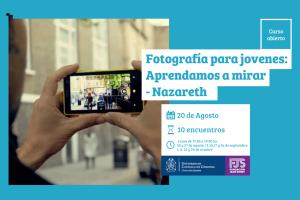 Fotografia-para-jovenes--Aprendamos-a-mirar--Nazareth-posteo
